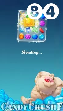 Candy Crush Friends Saga : Level 84 – Videos, Cheats, Tips and